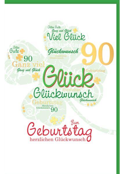 Geburtstagskarte 90 Kleeblatt herzlichen Glückwunsch