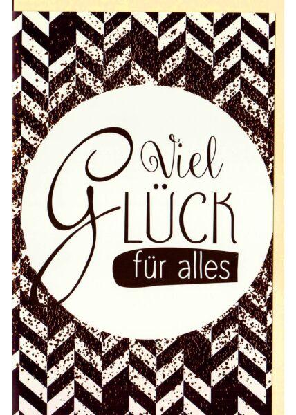"""Grußkarte Viel Glück """"Viel Glück"""", mit kupferfarbener Folie"""