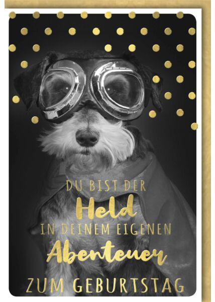 Geburtstagskarte lustig Spruch Hündchen mit Pilotenbrille