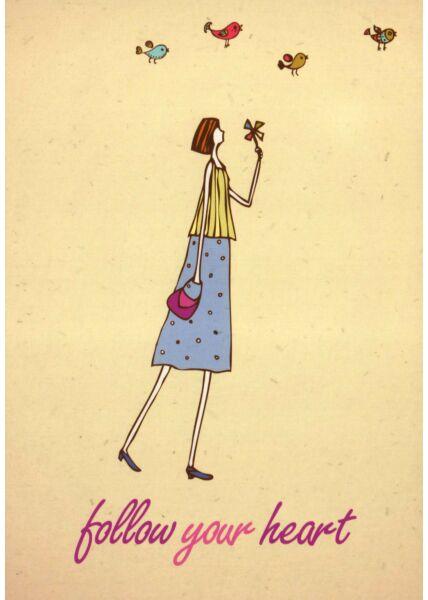 Postkarte Sprüche Follow your heart