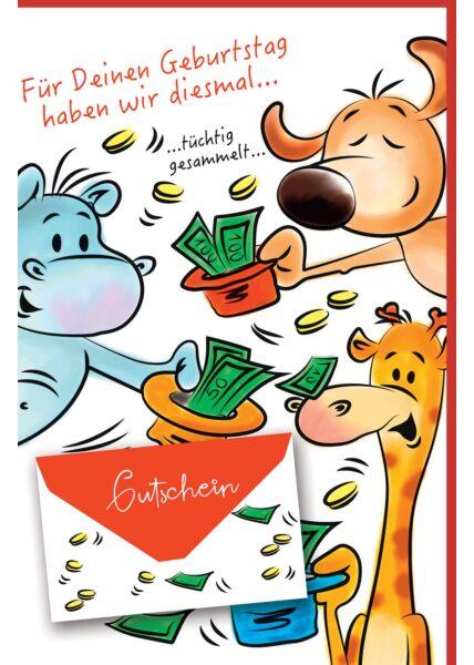 Geldgeschenk Karte Hund, Nilpferd, Giraffe mit Hüten voller Geldscheine, mit Geldkuvert