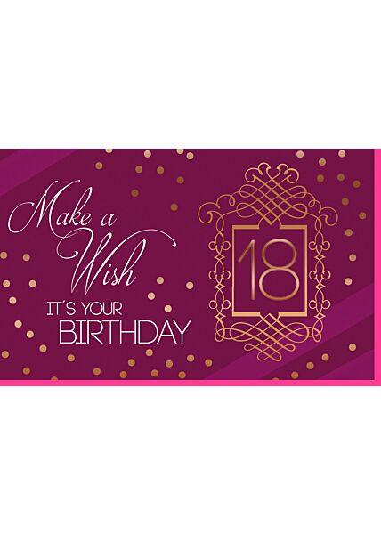 Geburtstagskarte 18 Frau Make a Wish It´s your Birthday 18