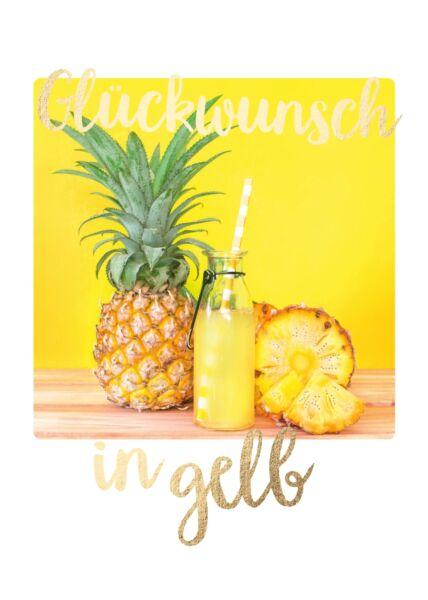 Geburtstagspostkarte Spruch Ananas Glückwunsch in gelb