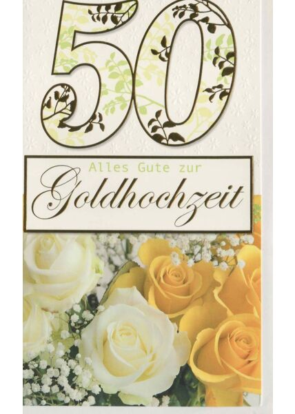 Glückwunschkarte goldene Hochzeit Rosen weiß und gelb