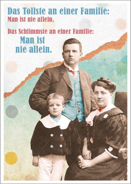Postkarte Spruch witzig Das Tollste an einer Familie: Man ist nie allein