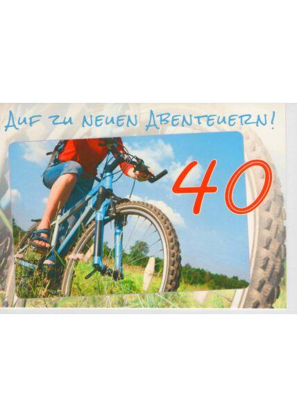 Geburtstagskarte 40 auf zu neuen Abenteuern