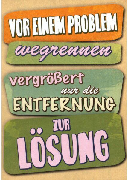 Postkarte Sprüche Von einem Problem wegrennen...