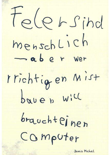 Postkarte lustig Spruch Feler sind menschlich....