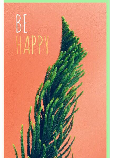 Grußkarte Be Happy Illustration Strauch