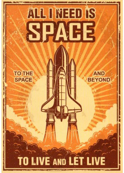 Postkarte Spruch englisch All I need is space