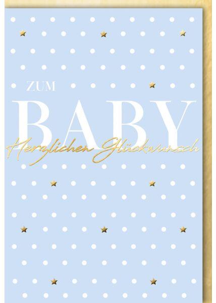 Glückwunschkarte Junge Geburt blau Goldfolie Punkte