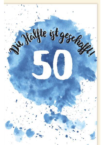 Geburtstagskarte 50 Jahre Die hälfte ist geschafft