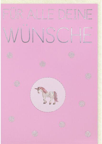 Geburtstagskarte Frauen Einhorn mit Ausstanzung - Für alle deine Wünsche