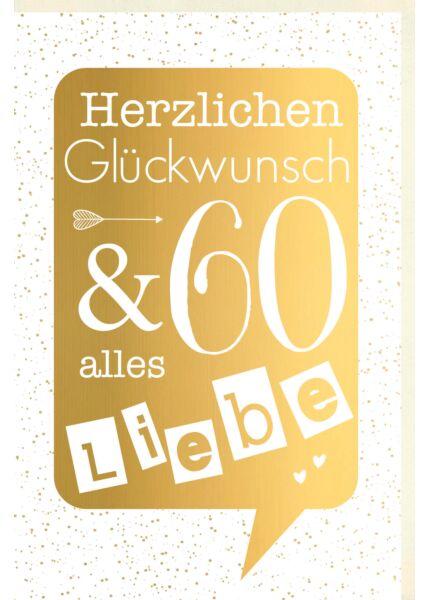 Geburtstagskarte 60 Jahre Verschiedene Schriften auf goldener Sprechblase, Punkte im Hintergrund, mit goldener Metallicfolie