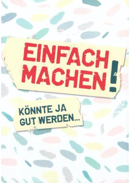 Postkarte Sprüche lustig Einfach machen