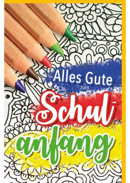 Glückwunschkarte zur Einschulung Buntstifte Schulanfang