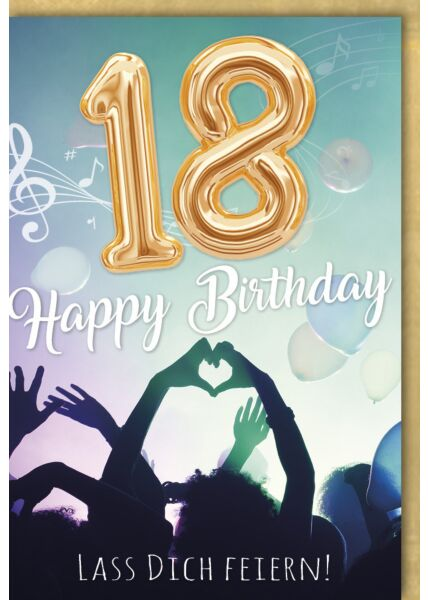 Geburtstagskarte 18 Happy Birthday lass dich feiern