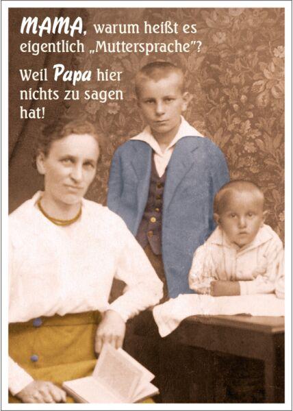 """Postkarte Spruch lustig Mama, warum heißt es eigentlich """"Muttersprache""""?"""