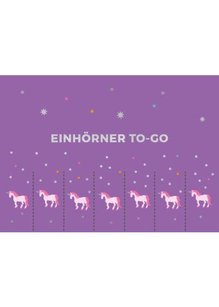 Postkarte Spruch Einhörner to go