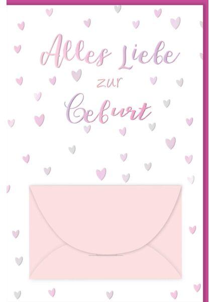 Glückwunschkarte Geburt Mädchen Geldkarte Alles Liebe zur Geburt