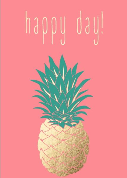 Postkarte Geburtstag Spruch Humor Ananas - Happy Day!