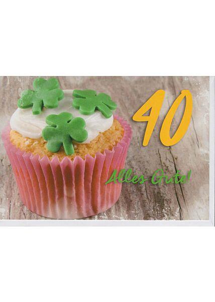 Geburtstagskarte 40 Jahre Alles Gute