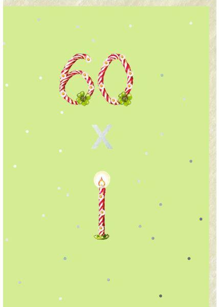 Geburtstagskarte 60 Jahre hoch 60 x Kerze