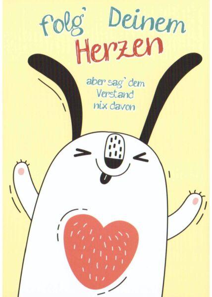 Postkarte Sprüche Folg' deinem Herzen