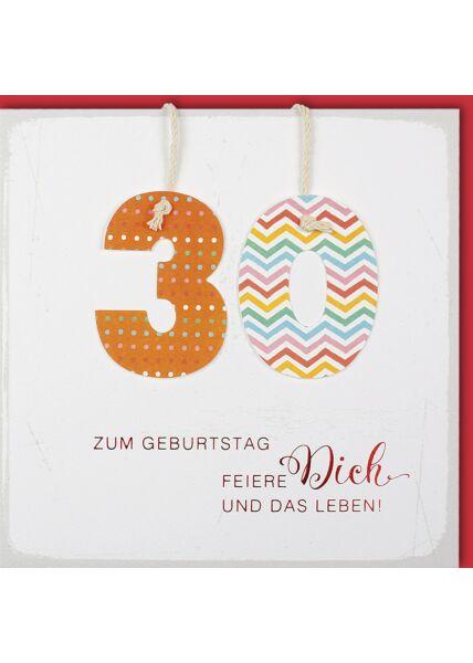 Geburtstagskarte 30 Feiere dich und das Leben