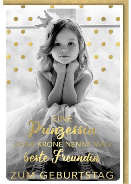 Geburtstagskarte beste Freundin, Mädchen als Prinzessin