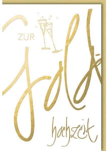 Glückwunschkarte goldene Hochzeit Sektgläser Gold