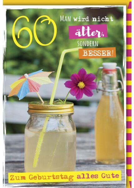 Geburtstagskarten 60 Einmachglas mit Bierchen und Schirmchen - Man wird nicht älter sondern besser