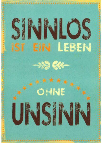 lustige Postkarte Sinnlos ist ein Leben