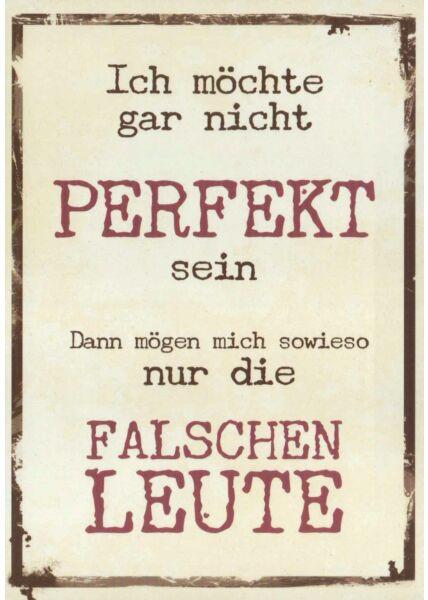 Sprüchekarte Perfekt sein