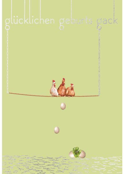 Postkarte Spruch Geburtstag 3 Hühner auf Stange, Glücklichen Geburts-gack
