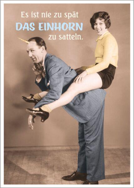 Postkarte Spruch lustig Es ist nie zu spät DAS EINHORN zu satteln.