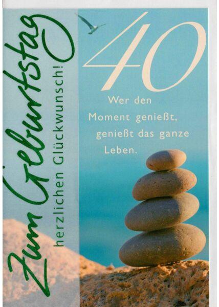 Geburtstagskarte 40 Jahre Das Leben genießen