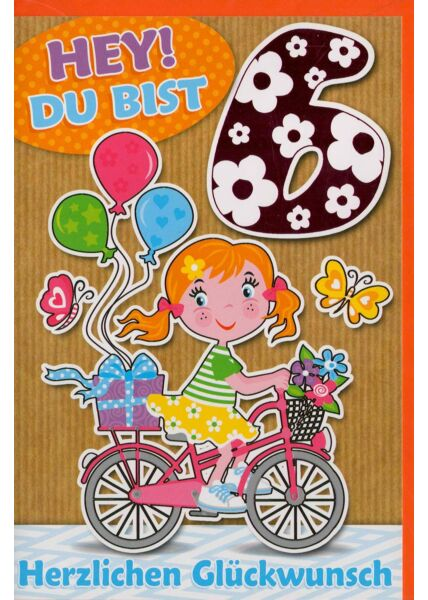 Geburtstagskarte Kind 6 Jahre Hey du bist sechs