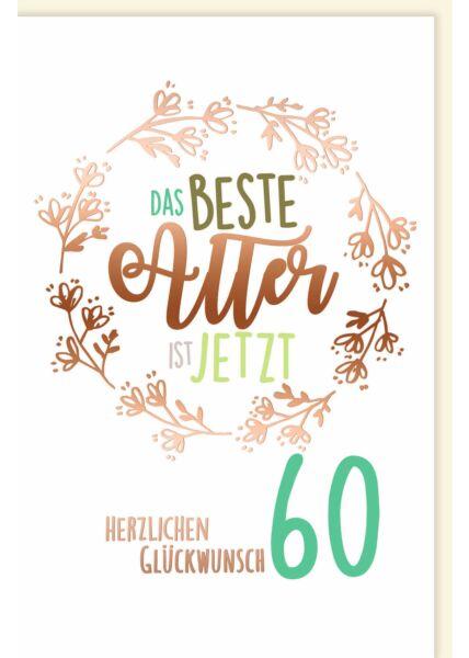 Geburtstagskarte 60 Jahre Kleeblatt Das beste Alter ist jetzt