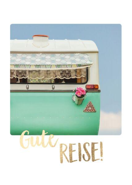 Postkarte Wohnwagen Gute Reise
