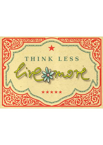 Postkarte englisch Text think less - live more