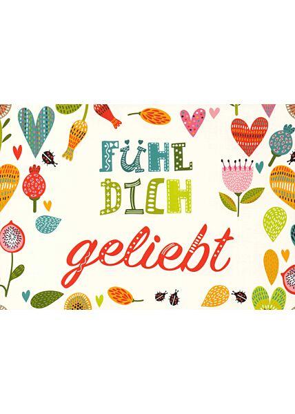 Postkarte Liebe Spruch Fühl dich geliebt