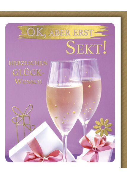 Geburtstagskarte für Frauen lustig Snapshot ok, aber erst Sekt