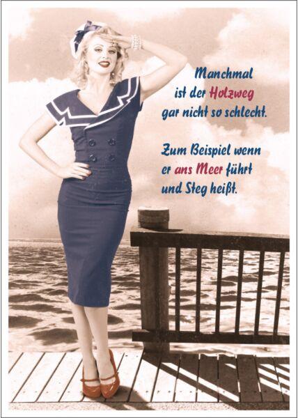 Postkarte Spruch lustig Manchmal ist der Holzweg gar nicht so schlecht!