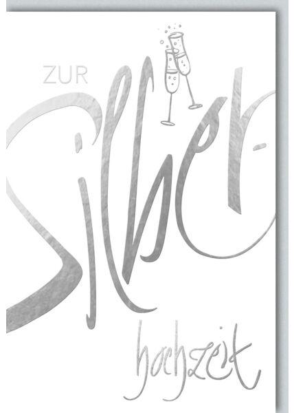Glückwunschkarte Silberhochzeit Sektgläser silber