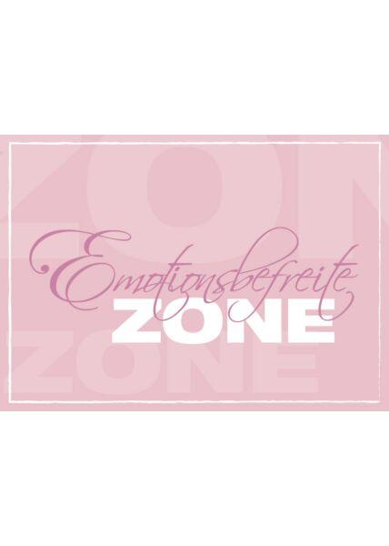 Lustige Postkarte: Emotionsbefreite Zone