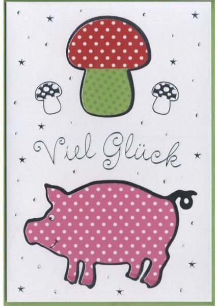 """Abschiedskarte: """"Viel Glück"""" Schwein"""