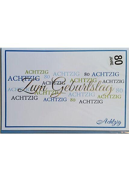 """Geburtstagskarte 80 Jahre: """"Zum Geburtstag 80"""""""