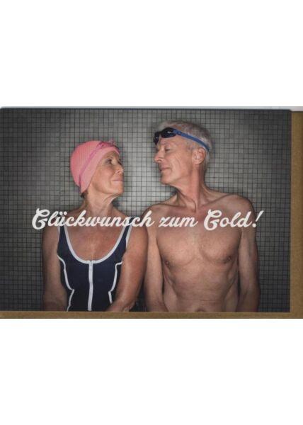 Glückwunschkarte Goldhochzeit lustig: Glückwunsch zum Gold