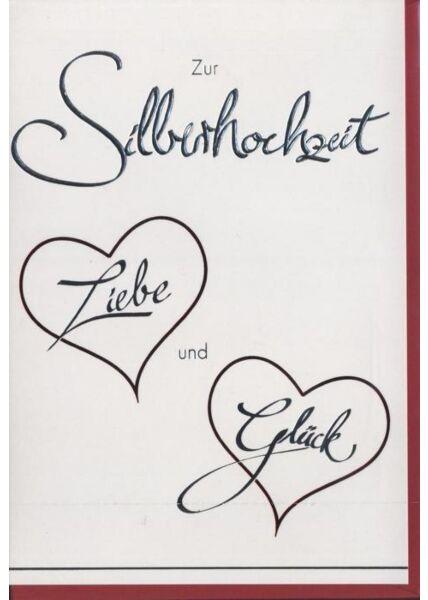 """Glückwunschkarte zur Silberhochzeit: """"Zur Silberhochzeit Liebe und Glück"""""""